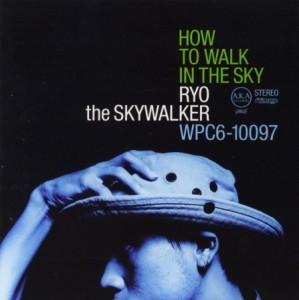 2000.9.27_HOW TO WALK IN THE SKY